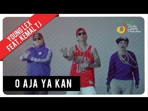 Young Lex feat. Kemal & TJ - O Aja ya Kan | Official Video Clip