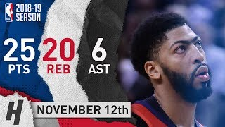 Anthony Davis Full Highlights Pelicans vs Raptors 2018.11.12 - 25 Pts, 6 Ast, 20 Rebounds!
