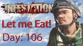 Infestation Survivor Stories Day 106 Let Me Eat!
