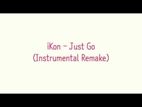 iKon - Just Go (Instrumental Cover)