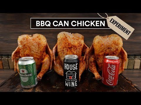 BEER CAN Chicken Experiment - Coke, Wine And Beer!