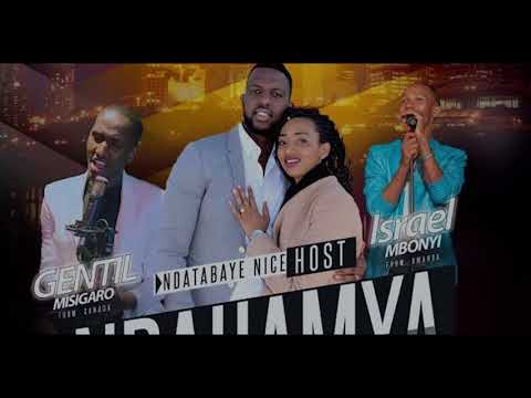 Ndahamya Live Concert Highlight | Nice, Israel Mbonyi , Gentil Misigaro
