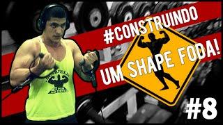 Construindo um SHAPE FODA #8 - Treino de Costas e Bíceps, Mudança e meus Avós!