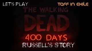 The Walking dead 400 Days Playthrough with Taff in Exile Part 5 - Russell's Story