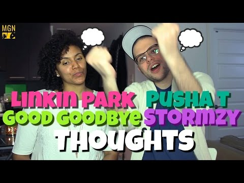 Linkin Park (feat. Pusha T and Stormzy) - Good Goodbye | THOUGHTS