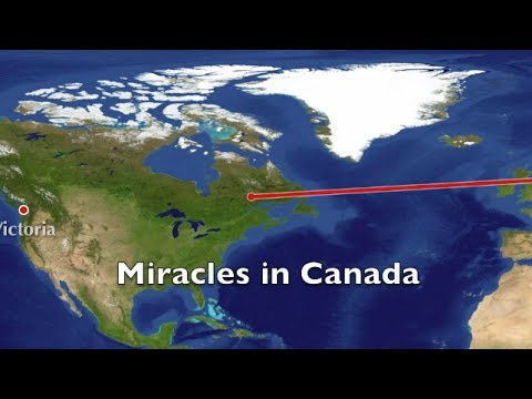 Miracles in Canada - Watch this amazing video
