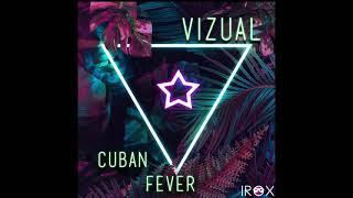 Vizual - Cuban Fever