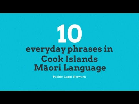 10 Everyday phrases in Cook Islands Māori Language