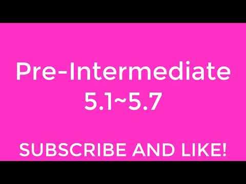 New English File Pre-Intermediate Listening 5.1~5.7