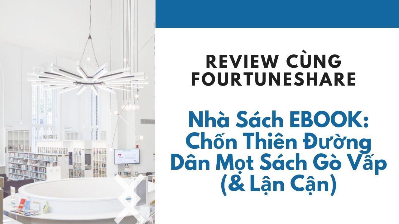 Review Nha Sach Ebook Chốn Thien đường Chỉ Danh Cho Dan Mọt