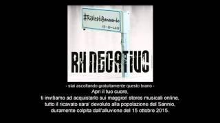 #RIALZATIBENEVENTO - Rh Negativo