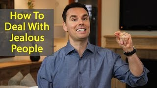 How to Deal with Jealous People