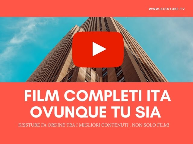 film gratis youtube in italiano completi