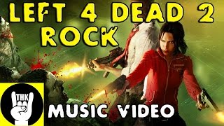 "LEFT 4 DEAD 2 ROCK RAP | TEAMHEADKICK ""Left Me 4 Dead"""