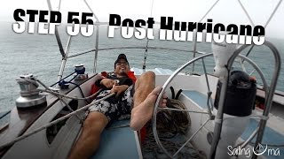 "Sailing Uma: Step 55 ""Post Hurricane"""