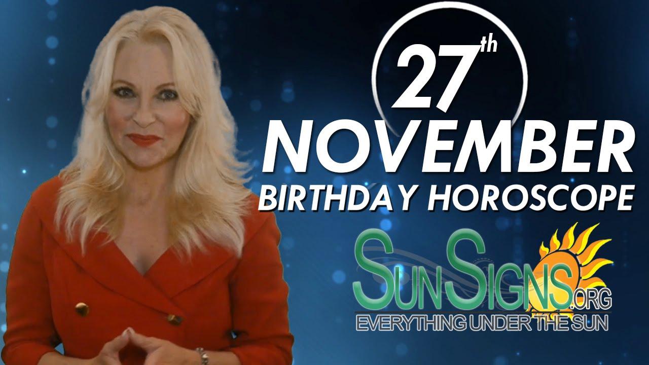 27 november birthday astrology 2019