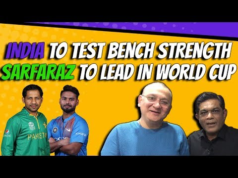 India to test bench strength | Sarfaraz to lead in World cup |  Caught Behind