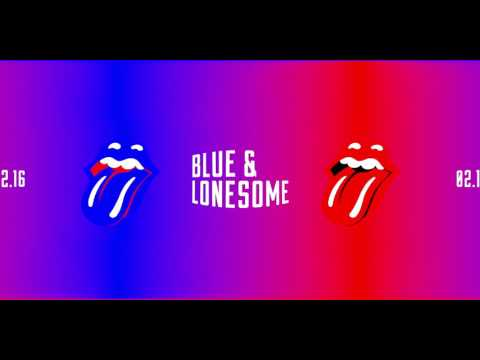 The Rolling Stones – Just Your Fool   Blue & Lonesome 4K