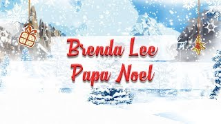 Brenda Lee - Papa Noel // BEST CHRISTMAS SONGS YouTube Videos