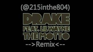 Drake - The Motto Remix ft. Lil'Wayne, Tyga, YG, Nipsey Hussle, & Snoop Dogg
