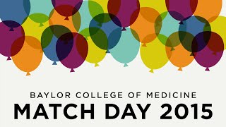 Match Day 2015 at Baylor College of Medicine