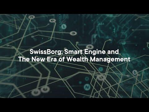 SwissBorg: Smart Engine & New Era of Wealth Management