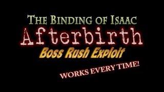 Afterbirth Boss Rush Exploit