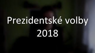 Koho volit za prezidenta 2018