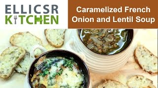 Caramelized French Onion And Lentil Soup