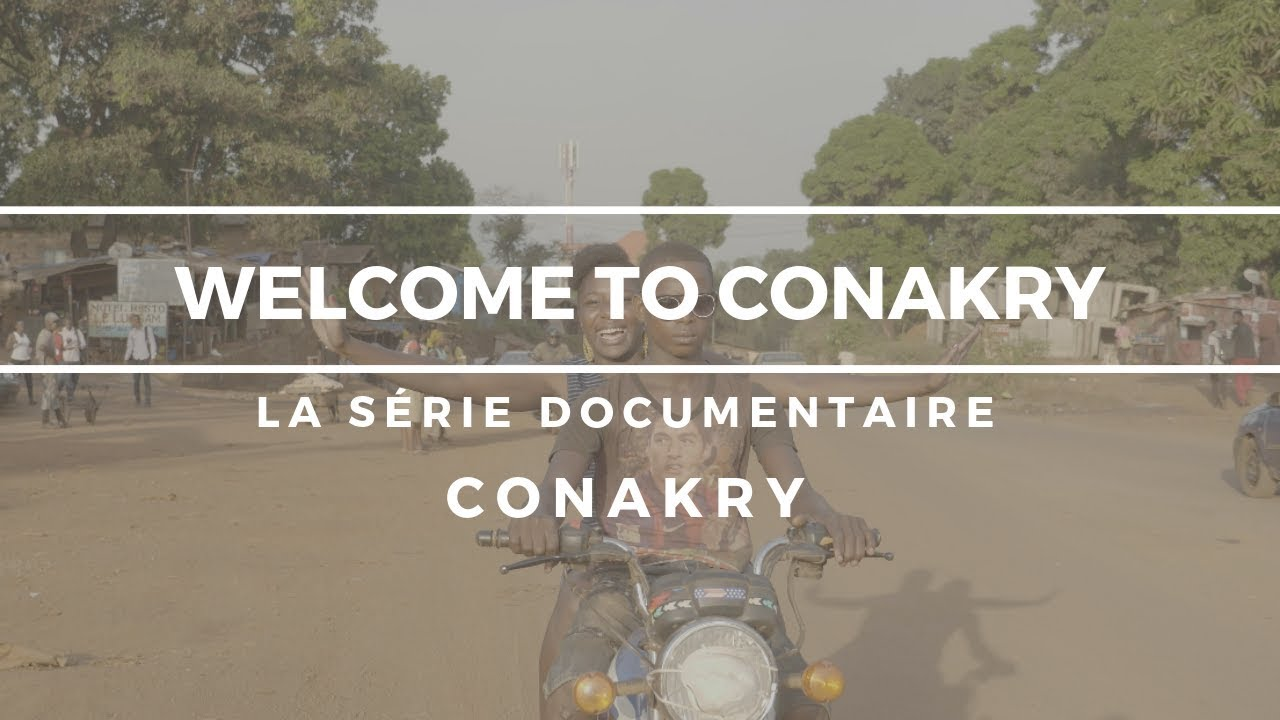 Download Welcome to Conakry épisode 1 - Conakry