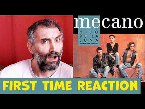 Mecano - Hijo De La Luna - First Time Reaction