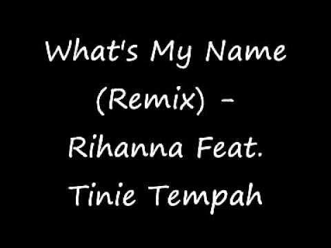 Rihanna Feat. Tinie Tempah - What's My Name (Remix) EXCLUSIVE!