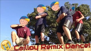 caillou remix dance with faces