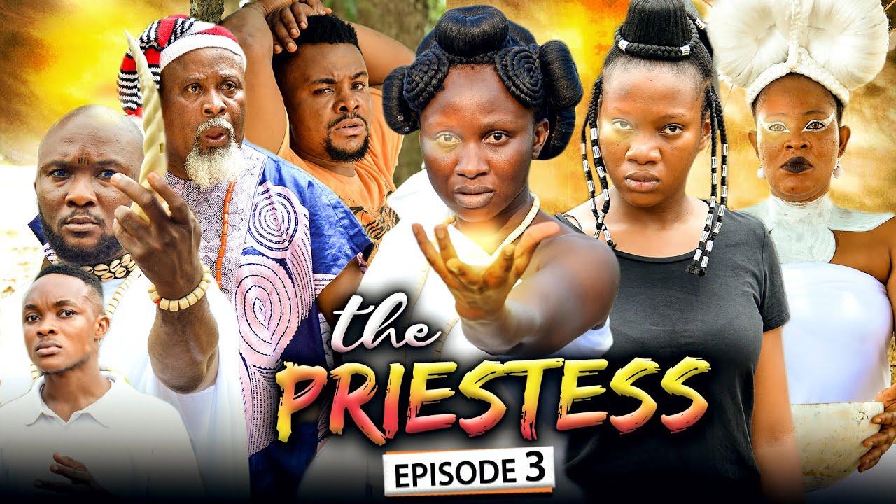 Download THE PRIESTESS EPISODE 3 (New Movie) Sonia Uche/Chinenye Nnebe/Rhema 2021 Nigerian Nollywood Movie