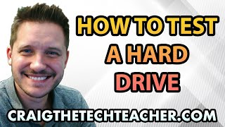 How To Test A Hard Drive