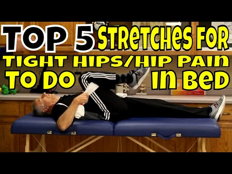 Top 5 Stretches for Tight Hips/Hip Pain To Do in Bed