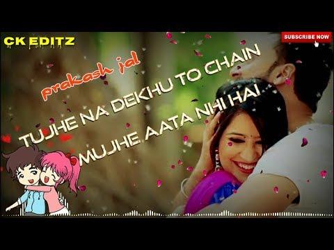 Tujhe Na Dekhu To Chain Of New Sambalpuri Whatsapp Status//prakash Jal//--//ck Editz//