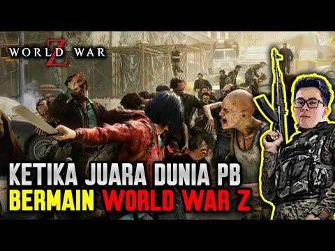 KETIKA JUARA DUNIA POINT BLANK BERMAIN WORLD WAR Z ! – WORLD WAR Z INDONESIA