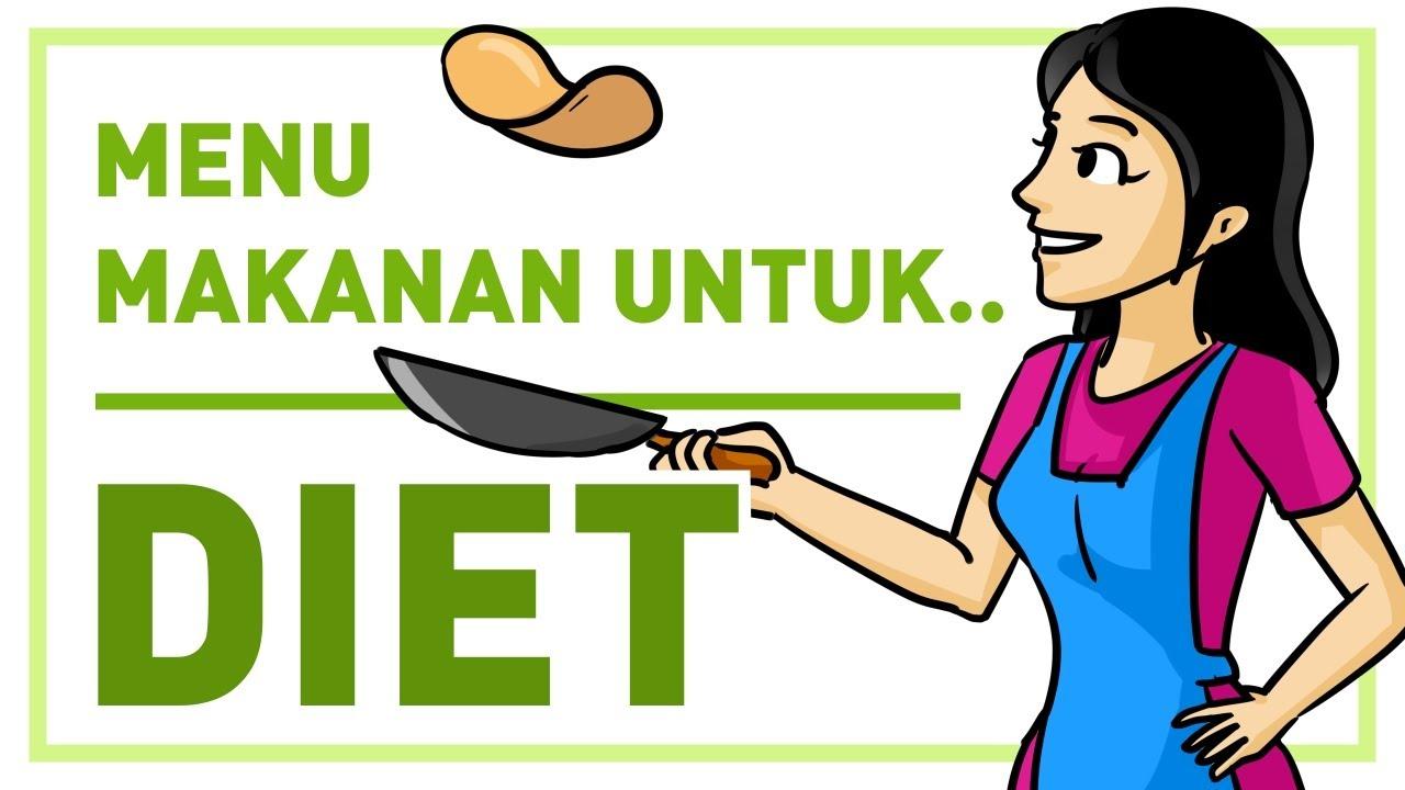 MENU MAKANAN DIET SEHAT - CARA MENGECILKAN PERUT BUNCIT ...