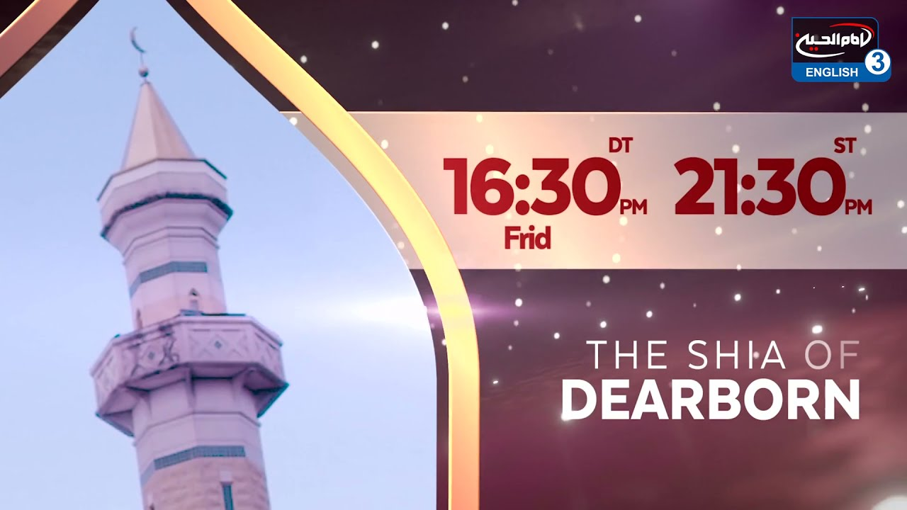 Promo: The Shia of Dearborn – Friday 23rd April – 9:30PM LDN 4:30PM D.C.