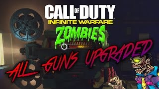 ALL GUNS PACK A PUNCHED IN INFINITE WARFARE ZOMBIES (Every IW Zombies Weapon Upgraded)