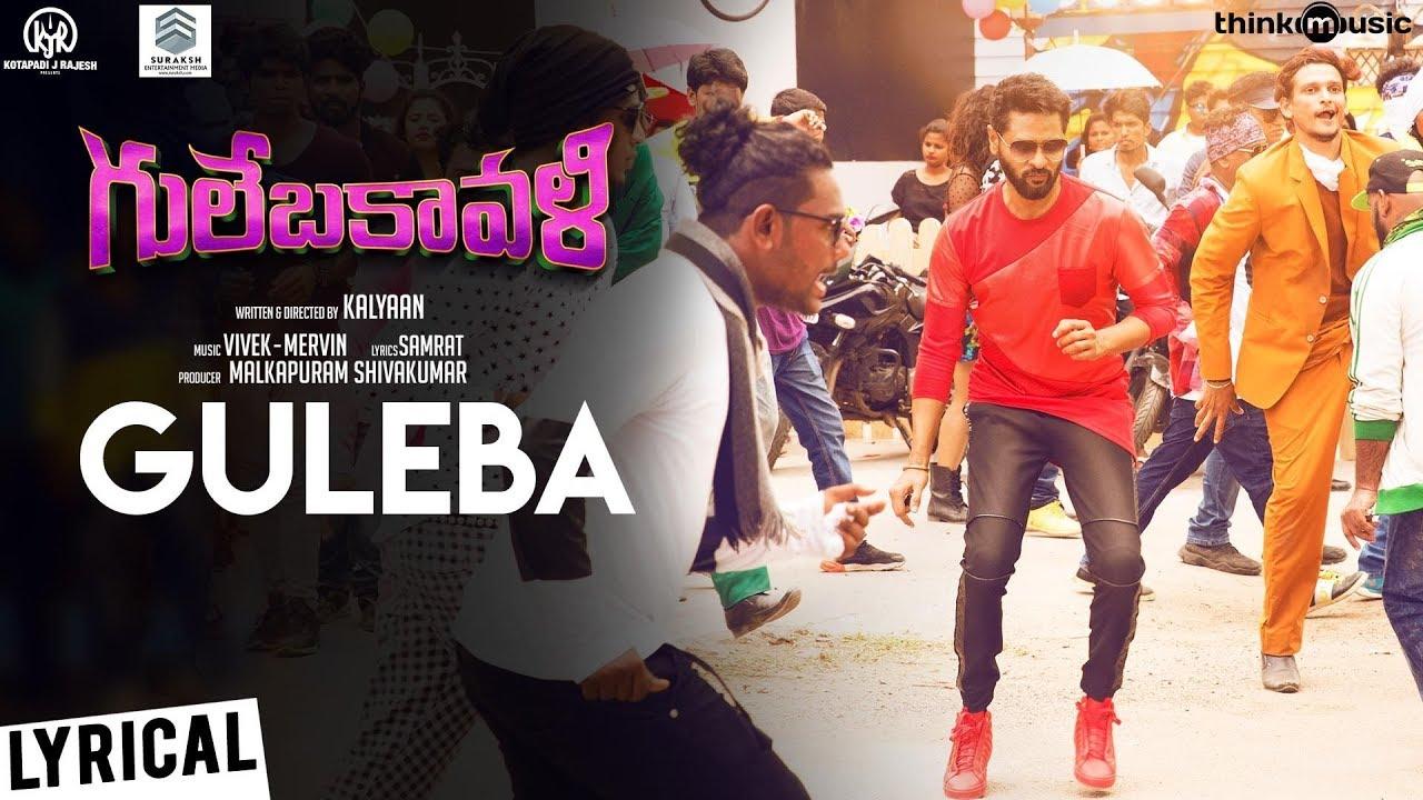 Gulebakavali | Guleba Song with Lyrics | Prabhu Deva, Hansika | Vivek-Mervin | Kalyaan