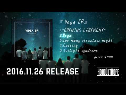 Hold Out Hope - 『Vega EP』 Official Teaser