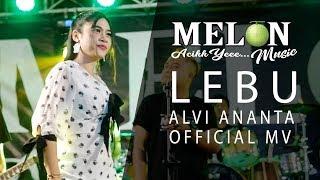 Alvi Ananta - Lebu [OFFICIAL]