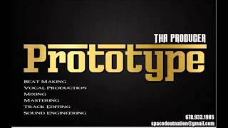 The Prototype (Instrumental) - Prototype Tha Producer