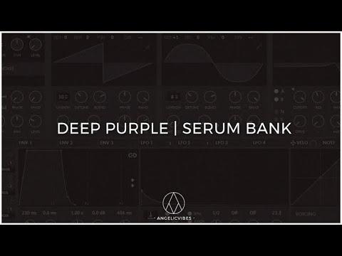 [NEW] Xfer Serum VST Skin + Presets | Mellow Trap | AngelicVibes | Deep Purple 2018