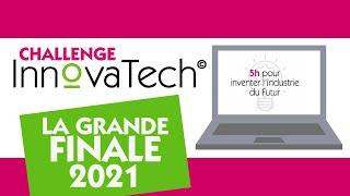 Replay - Finale du Challenge InnovaTech© 6 mai 2021