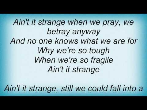 Alphaville - Ain't It Strange Lyrics