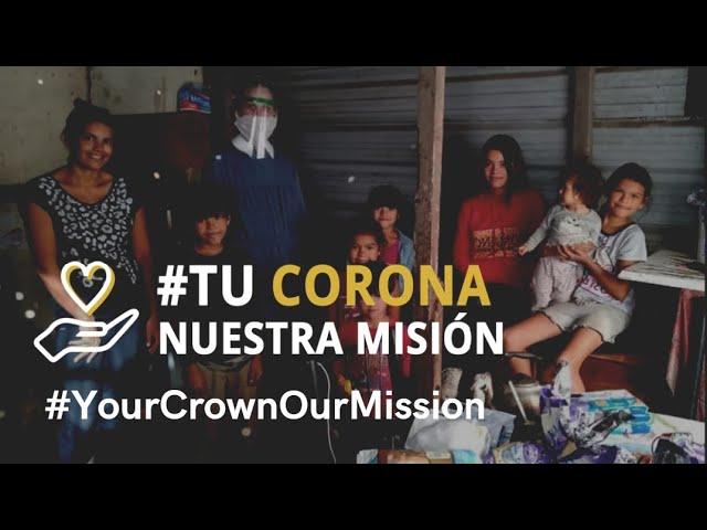 #TuCoronaNuestraMision - Explicación | #YourCrownOurMission - Explanation