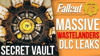 Major New Details Have Leaked Around Fallout 76's Wastelanders DLC